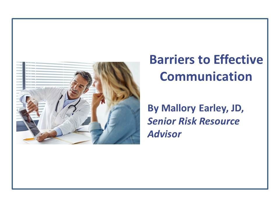 Barriers to Effective Communication - Lexington Medical Society