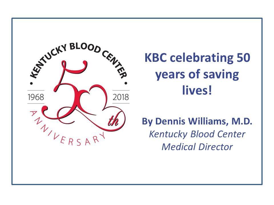Blood center at 50 - Lexington Medical Society