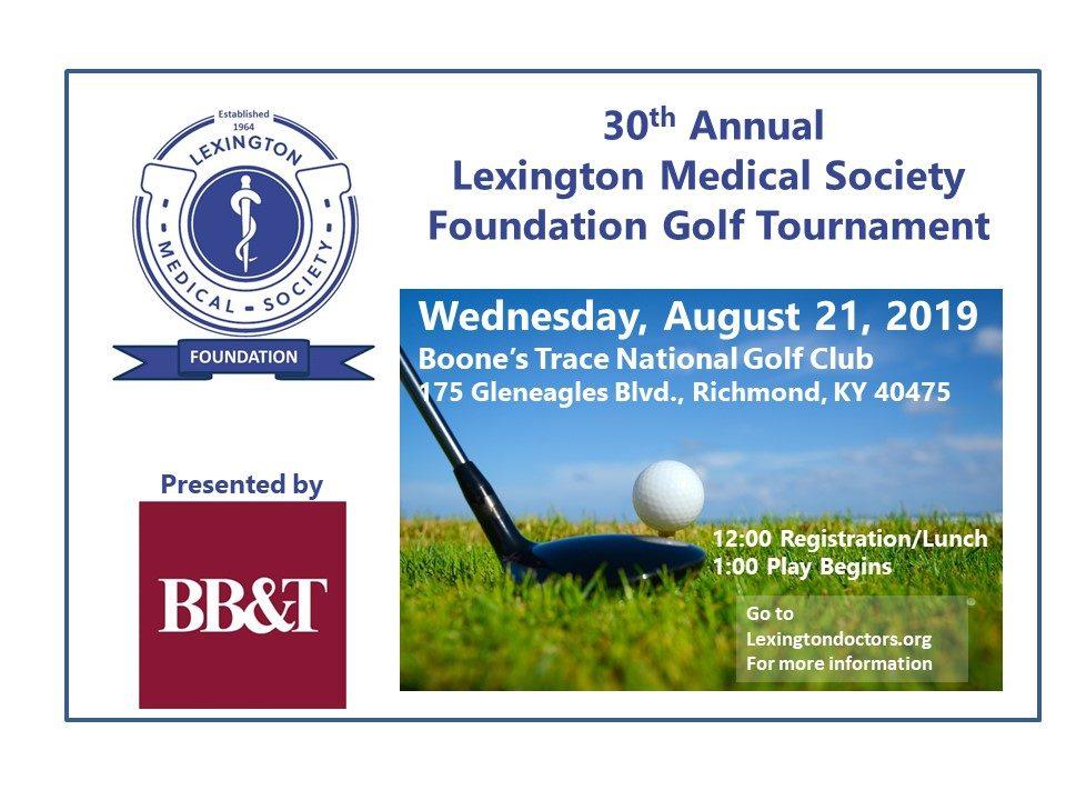 30th Annual Lexington Medical Society Foundation Golf Tournament